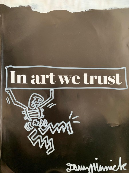 Danny Minnick - In art we trust